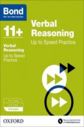 Bond 11+: Verbal Reasoning: Up to Speed Practice (2015)