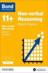 Bond 11+: Non-Verbal Reasoning: Stretch Practice - 8-9 Years (2015)