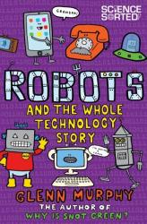 Robots and the Whole Technology Story (2015)