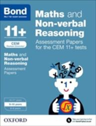 Bond 11+: Maths and Non-verbal Reasoning: Assessment Papers for the CEM 11+ tests - Alison Primrose, Bond (2015)
