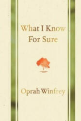 What I Know for Sure - Oprah Winfrey (2014)