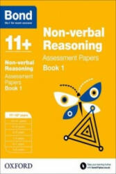 Bond 11+: Non Verbal Reasoning: Assessment Papers (2015)