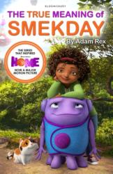 True Meaning of Smekday - Film Tie-in to Home, the Major Animation (2015)