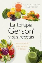 La Terapia Gerson y Sus Recetas (2014)