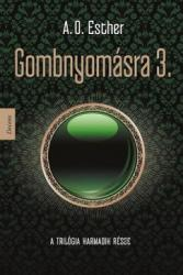 Gombnyomásra 3 (ISBN: 9786158018913)