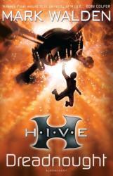 H. I. V. E. 4: Dreadnought (2011)