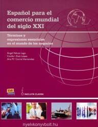 Espanol para el comercio mundial del siglo XXI (ISBN: 9788498486346)