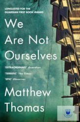 We Are Not Ourselves - Matthew Thomas (2015)