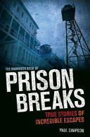Mammoth Book of Prison Breaks (2013)