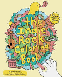 Indie Rock Coloring Book (ISBN: 9780811870948)