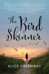 The Bird Skinner - Alice Greenway (2014)