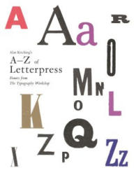 Alan Kitching's A-Z of Letterpress - Alan Kitching (2015)