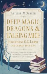 Deep Magic, Dragons and Talking Mice (2015)