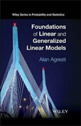 Foundations of Linear and Generalized Linear Models (2015)