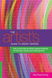 The Artist's Guide to Grant Writing - Gigi Rosenberg (ISBN: 9780823000708)