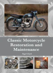 Classic Motorcycle Restoration and Maintenance (2015)