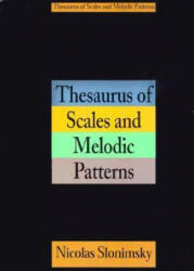 Thesaurus Of Scales And Melodic Patterns (ISBN: 9780825614491)