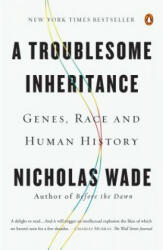 A Troublesome Inheritance: Genes, Race and Human History (2015)