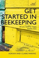 Get Started in Beekeeping - Adrian Waring, Claire Waring (2015)