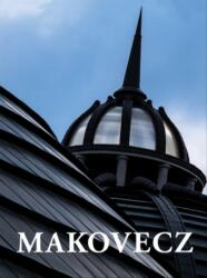 Makovecz - Tervek épületek, írások (2015)