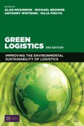 Green Logistics - Alan McKinnon (ISBN: 9780749471859)