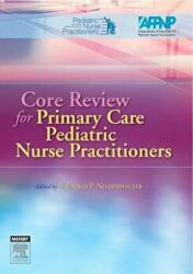 Core Review for Primary Care Pediatric Nurse Practitioners (2007)