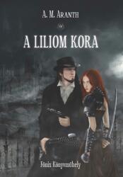 A Liliom Kora (2015)