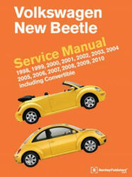 Volkswagen New Beetle Service Manual 1998, 1999, 2000, 2001, 2002, 2003, 2004, 2005, 2006, 2007, 2008, 2009, 2010 - Bentley Publishers (ISBN: 9780837616407)