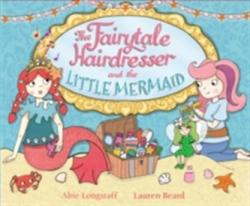 Fairytale Hairdresser and the Little Mermaid (2015)