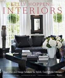 Kelly Hoppen Interiors - Kelly Mbe Hoppen, Victoria Beckham, Sarah Stewart-Smith, Mel Yates (ISBN: 9780847835751)