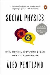 Social Physics - Alex Pentland (2015)