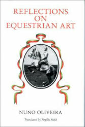 Reflections on the Equestrian Art (ISBN: 9780851314617)