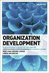 Organization Development - A Practitioner's Guide for OD and HR (2015)