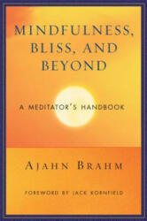 Mindfulness Bliss and Beyond (ISBN: 9780861712755)