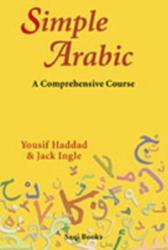 Simple Arabic - A Comprehensive Course (ISBN: 9780863563423)