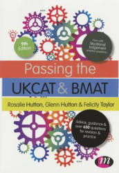 Passing the UKCAT and BMAT - Rosalie Hutton, Glenn Hutton, Felicity Taylor (2015)