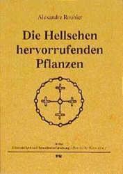 Die Hellsehen hervorrufenden Pflanzen (1996)
