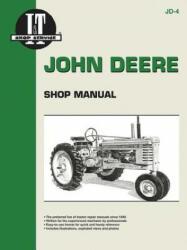 John Deere Shop Manual: Series A, B, G, H, Models D, M (ISBN: 9780872880672)