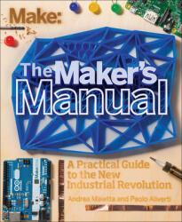 Maker's Manual, The - Paolo Aliverti, Andrea Maietta (2015)