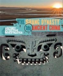 Shang Dynasty of Ancient China (2015)