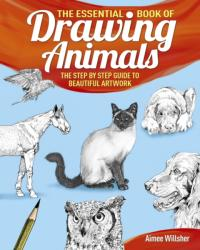 Essential Book of Drawing Animals (2015)