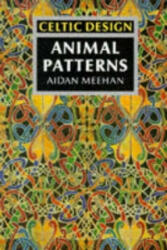 Celtic Design: Animal Patterns - Aidan Meehan (1992)