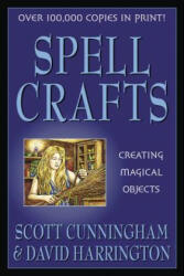 Spell Crafts: Creating Magical Objects (ISBN: 9780875421858)