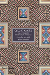 Celtic Knots: Mastering the Tradition - Aidan Meehan (2003)