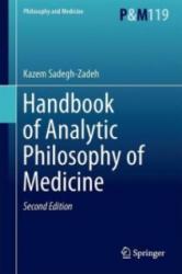 Handbook of Analytic Philosophy of Medicine - Kazem Sadegh-Zadeh (2015)