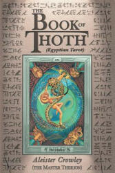 Book of Thoth (ISBN: 9780877282686)