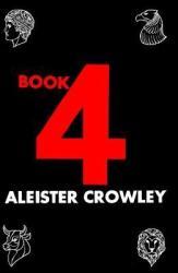 Book Four (ISBN: 9780877285137)