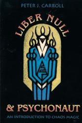 Liber Null and Psychonaut (ISBN: 9780877286394)