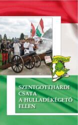 Szentgotthárdi csata a hulladékégető ellen (ISBN: 9786155214929)