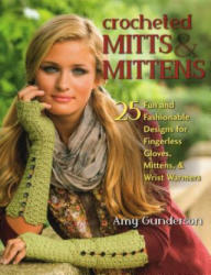 Crocheted Mitts & Mittens - Amy Gunderson (2015)